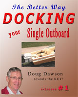 Houseboat Books Docking Single Outboard