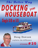 Learn how to Drive and Dock Houseboats