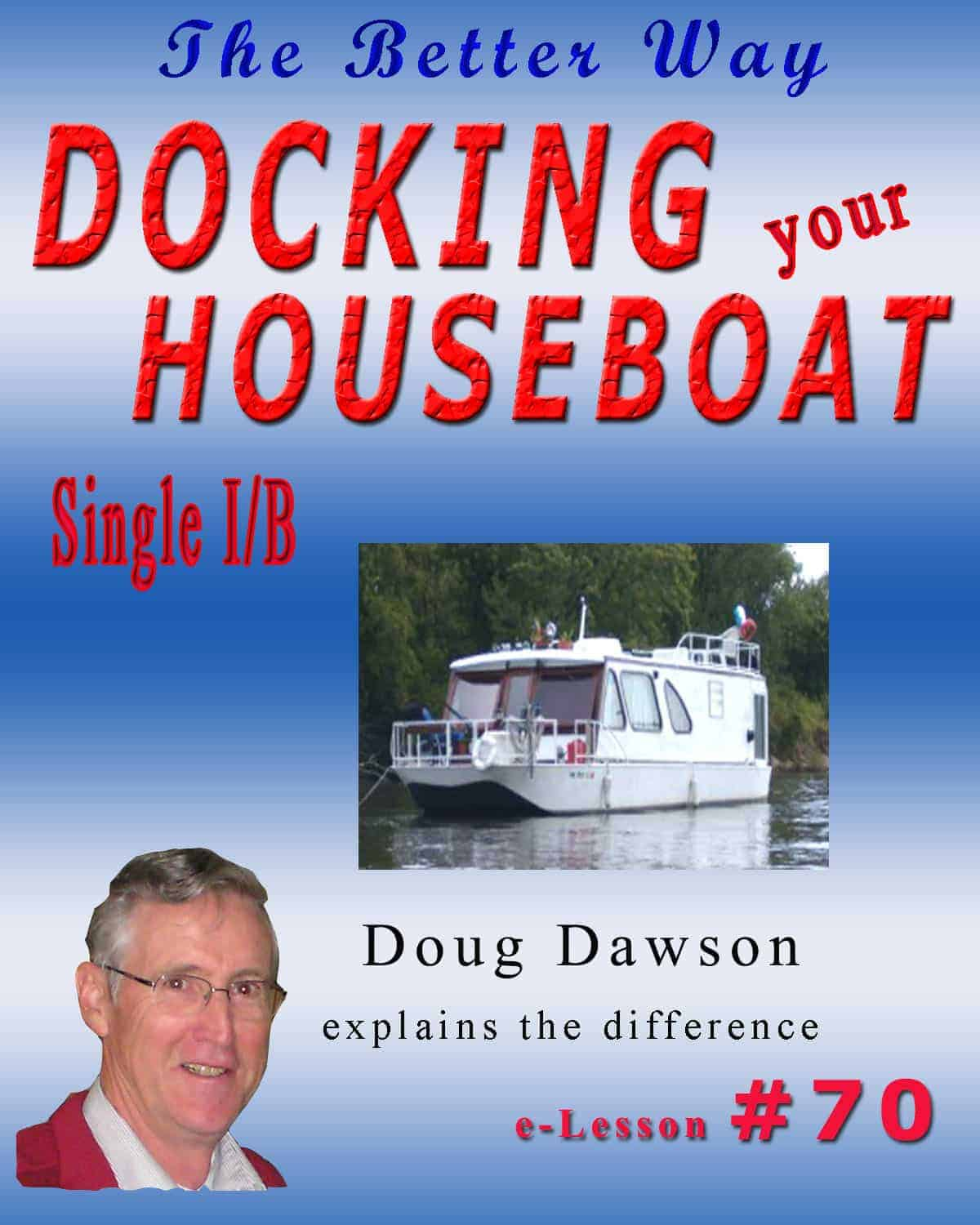 Single Inboard Houseboat
